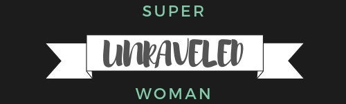 Super Woman Unravled